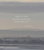 What-if-I-Fall-Oh-but-my-darling-what-if-you-fly-quote