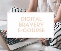 Digital+Bravery