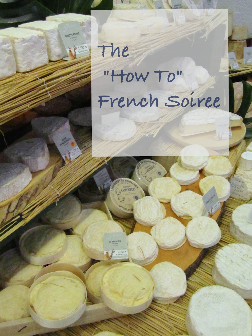 The how to French soiree